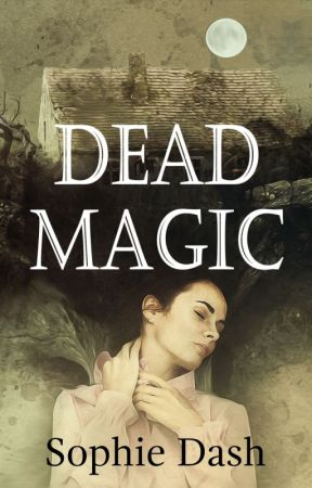 Dead Magic by SophieDash