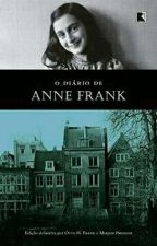 O Diário de Anne Frank by LisrayaraCosta