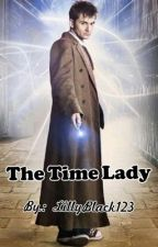 The Time Lady by LillyBlack123