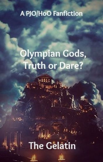 Olympian Gods, Truth Or Dare?
