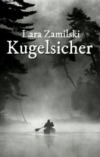 Kugelsicher by Lara99_