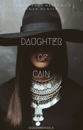 Daughter of Cain by QueenMersela