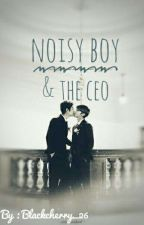 Noisy Boy And The CEO by blackcherry_26