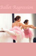 Ballet Regression by robertmorgan025