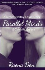 Parallel Minds  ~  Draco Malfoy by celestialcelery