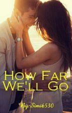 How Far We'll Go by simran6530