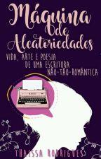 Máquina de Aleatoriedades  by Srt__Rodrigues