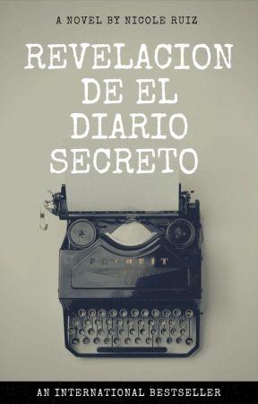 Revelación de el diario secreto by nicoletacanta
