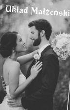 Układ Małżeński  by Anonimowa_6