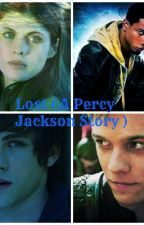 Lost ( A Percy Jackson Story ) by BeckyMay56