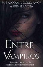 Entre Vampiros by AngelaLuciaClaudia