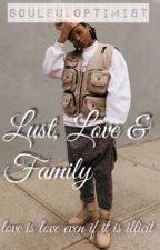 Lust, Love & Family (studxstud)  by soulfuloptimist