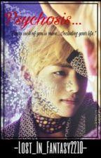 Psychosis [Kim Taehyung FF] by Lost_In_Fantasy2210