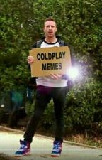 Coldplay Memes by -PaganPoetry-