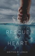 Rescue My Heart by Proud_Shipper