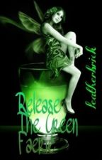 release the green faerie by leatherbrick