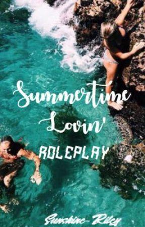 Summertime Lovin' [Roleplay] by Sunshine-Riley