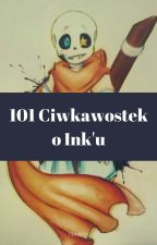 101 ciekawostek o Ink'u by 1Sami11