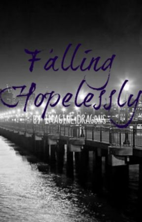 Falling Hopelessly by Imagine4Dragons