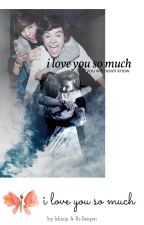 i love you so much || Larry by khjuju