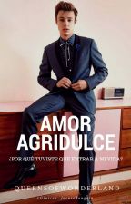 Amor Agridulce by -QueensOfWonderland