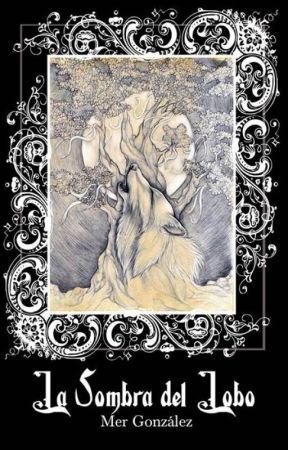 La Sombra del Lobo by MerGonzlez