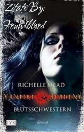 Vampire Akademy Blutschwestern Zitate by Foundblood