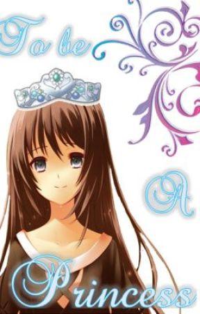 To be a Princess - an OHSHC Fanfiction (EDITING) by Kawaiinojutsu456