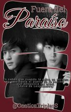 FUERA DEL PARAÍSO - HyunSaeng by GaaticaTriplesS