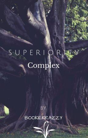 Superiority Complex by BookieKrazzy