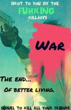 War: The End of Better Living by Narrissic