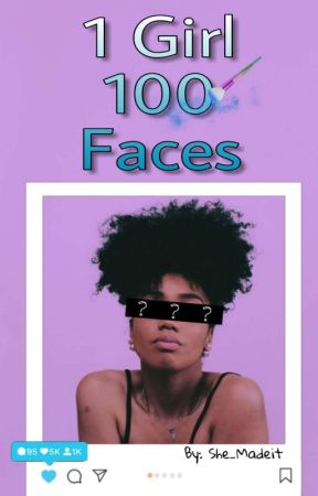1 Girl 100 Faces by she_madeit
