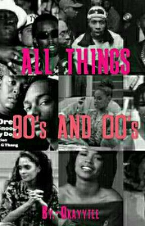 ALL THINGS 90's/00's (Q&A) by AiytTee_