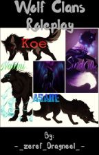 Wolf clans (rp) by _Emperor_zeref_