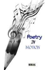 Poetry in Motion by Niniak