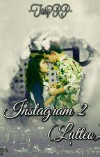 Instagram 2 || Lutteo by TasyH29