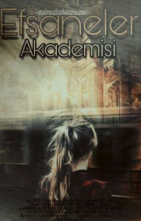 Efsaneler Akademisi by SelmaKahraman5