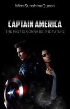 Captain America - The Past Is Gonna Be The Future  by MissSunshineQueen