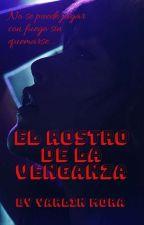 El Rostro de la Venganza by YarlinMora