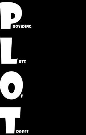 P.L.O.T. by AllexZis
