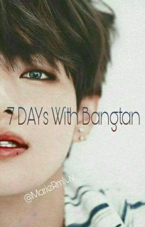 7 Days With Bangtan.||k.taehyung~♡ by MarieRmluv