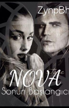 NOVA-Sonun Başlangıcı- by Zeynow02