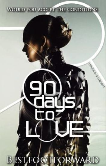 90 days to love (COMPLETED)