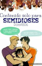 Contenido solo para Semidioses (II) by Domi1806