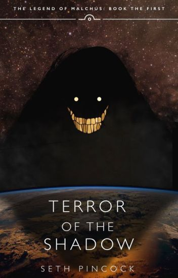 Terror of the Shadow