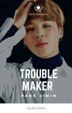 Trouble Maker / Park Jimin by piraanaa