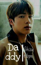Daddy - Kim SeokJin [+18] by ShizuHope