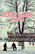 Bring Me To Jannah(Heaven) by Hitabeez