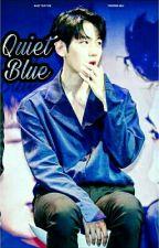 أٰزرَق هـآدِئ    Quiet Blue by Writer_nana