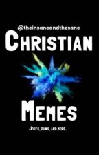 Christian Memes (jokes, puns, and more)  by theinsaneandthesane